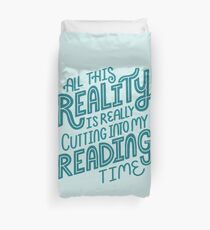 Reality Vs. Reading Book Nerd Quote Lettering Duvet Cover