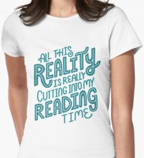 Reality Vs. Reading Book Nerd Quote Lettering Women's Fitted T-Shirt