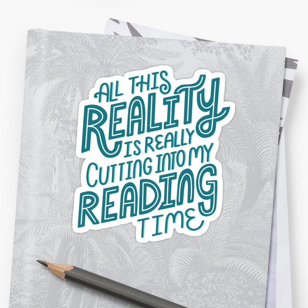 Reality Vs. Reading Book Nerd Quote Lettering by Kit Cronk