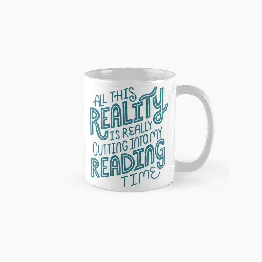 Reality Vs. Reading Book Nerd Quote Lettering Mugs