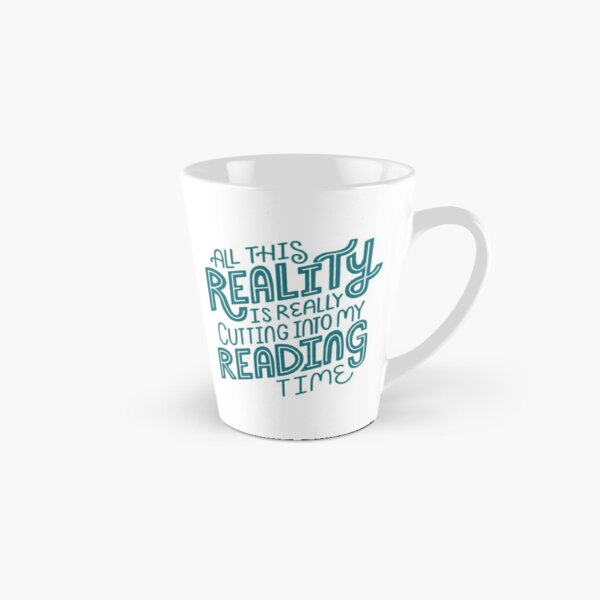Reality Vs. Reading Book Nerd Quote Lettering Tall Mug
