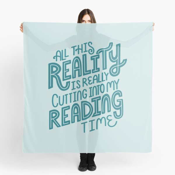 Reality Vs. Reading Book Nerd Quote Lettering Scarf