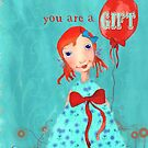 you are a gift by aquaarte