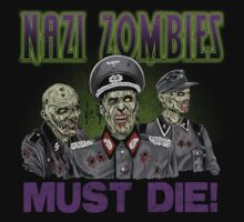 Nazi Zombies Must Die!