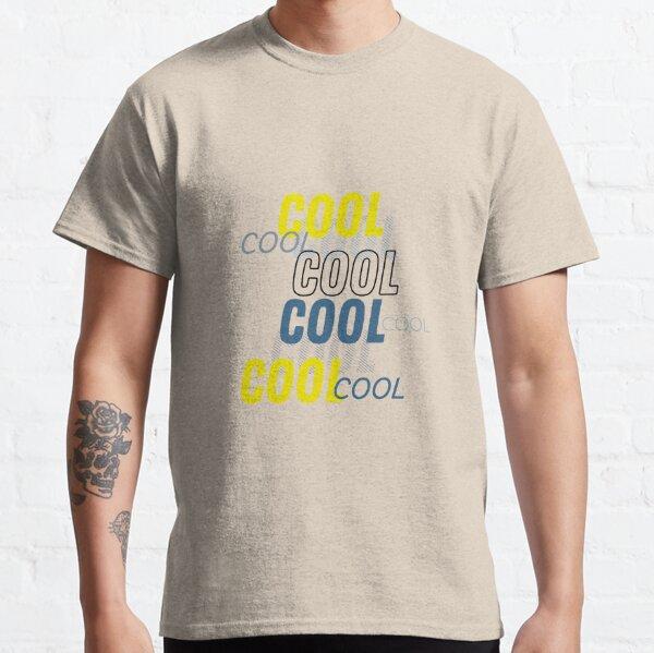 Brooklyn Nine Nine: Cool cool cool cool Classic T-Shirt