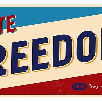 VOTE FREEDOM 2020 - Keep America Great by CentipedeNation