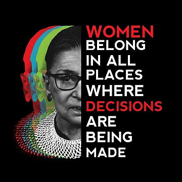 The Notorious RBG Justice Ruth Bader Ginsburg Quote 2 by japdua