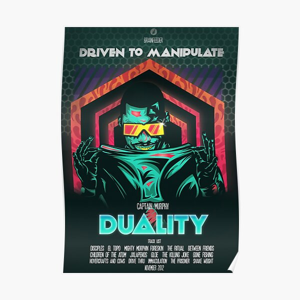 Duality Captain Murphy Fan Poster Poster