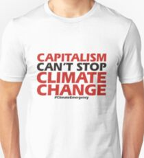 Capitalism Can't Stop Climate Change Slim Fit T-Shirt