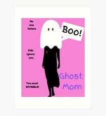 Ghost Mom - Mummy to Twins Plus One Art Print