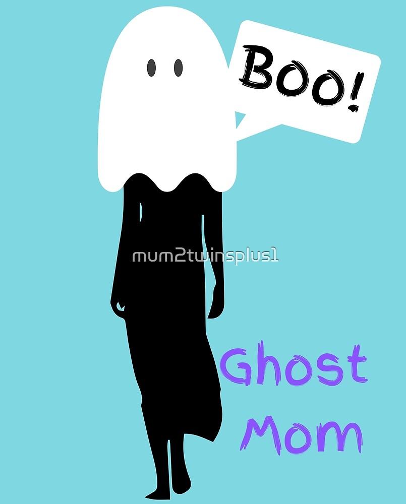 Ghost Mom Logo - Mummy to Twins Plus One by mum2twinsplus1
