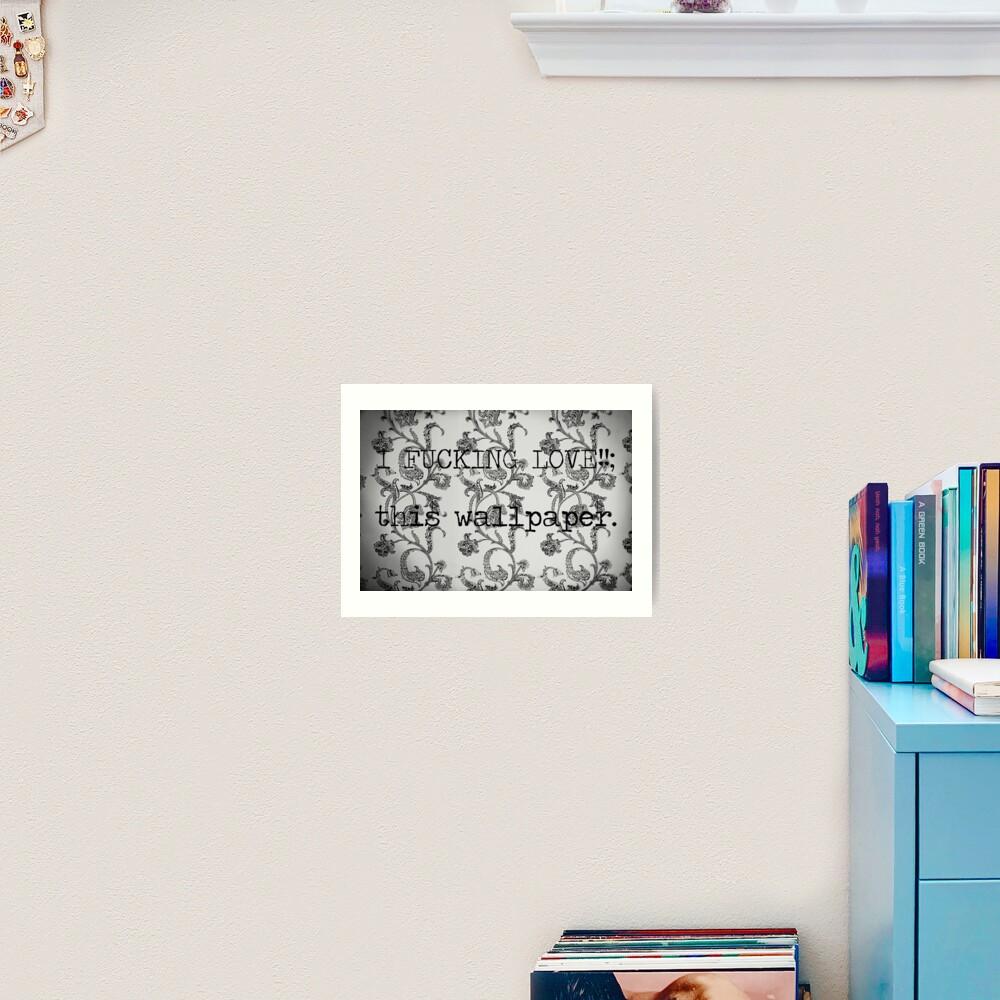 WALLPAPER? Art Print