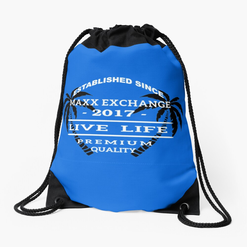 Vacation Beach Wear, Live Life, Maxx Exchange. Drawstring Bag