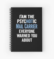 Tshirt Gift For Mail Carriers - Psychotic Spiral Notebook