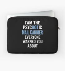 Tshirt Gift For Mail Carriers - Psychotic Laptop Sleeve