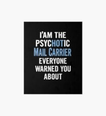 Tshirt Gift For Mail Carriers - Psychotic Art Board