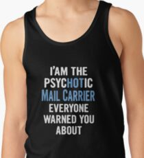 Tshirt Gift For Mail Carriers - Psychotic Men's Tank Top
