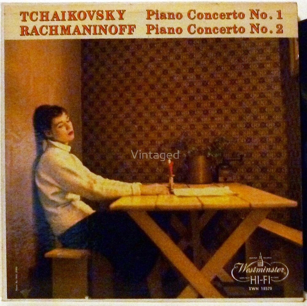 Tchaikovsky Concerto, Rachmaninoff by Vintaged