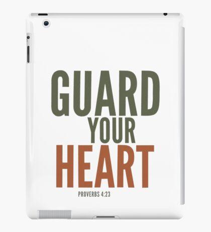 Guard your heart - Proverbs 4:23 iPad Case/Skin