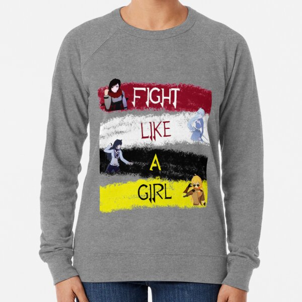 Fight Like A Girl | RWBY Lightweight Sweatshirt