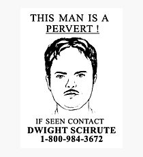 This Man is a Pervert Photographic Print