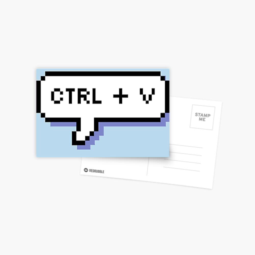 CTRL + V - Pixel Speech Bubble - (Blue) Postcard