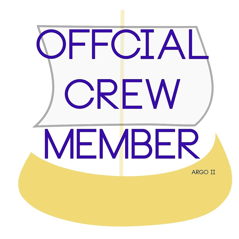OFFICIAL CREW MEMBER OF THE ARGO II by PJOKC