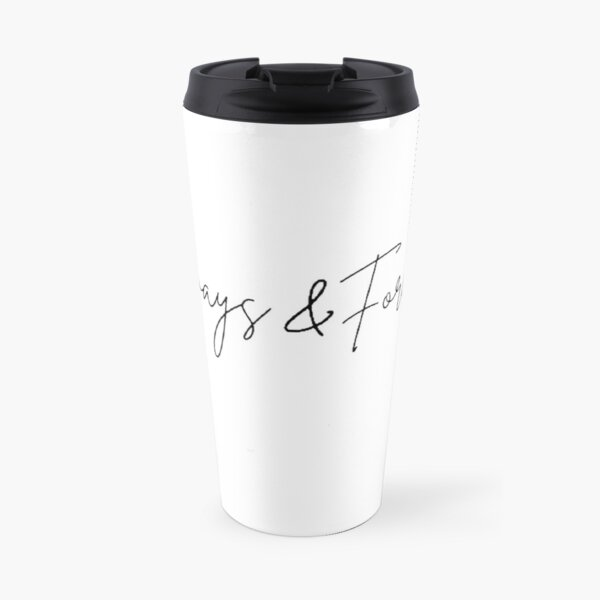 Always and Forever Mikaelson Travel Mug