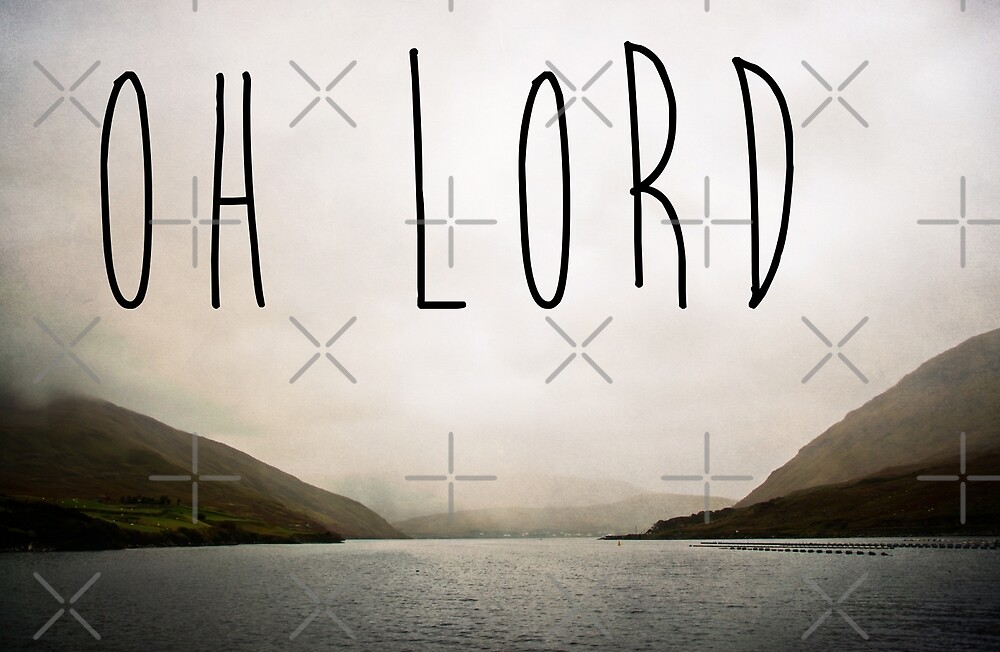 Oh Lord by Denise Abé