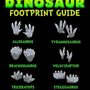 Dinosaur Footprint Guide! Funny Dino Gift by MikeMcGreg
