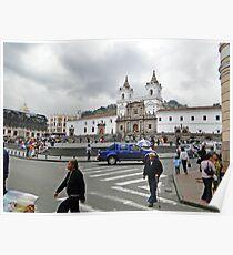 Plaza de San Francisco, Quito, Ecuador Poster