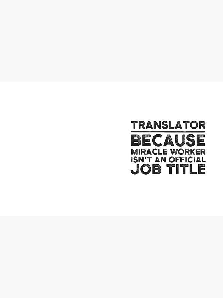 Traductor porque Miracle Worker no es un título oficial de trabajo de UneDesigns