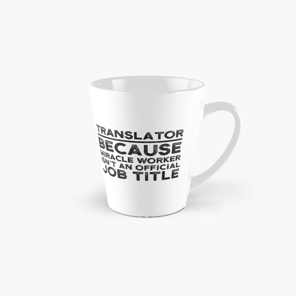Traductor porque Miracle Worker no es un título oficial de trabajo Taza
