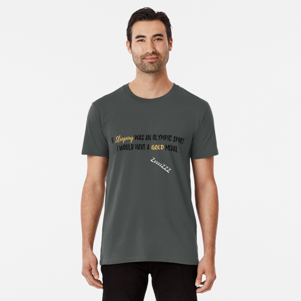 If Sleep was an Olympic Sport? - Mummy to Twins Plus One Men's Premium T-Shirt Front