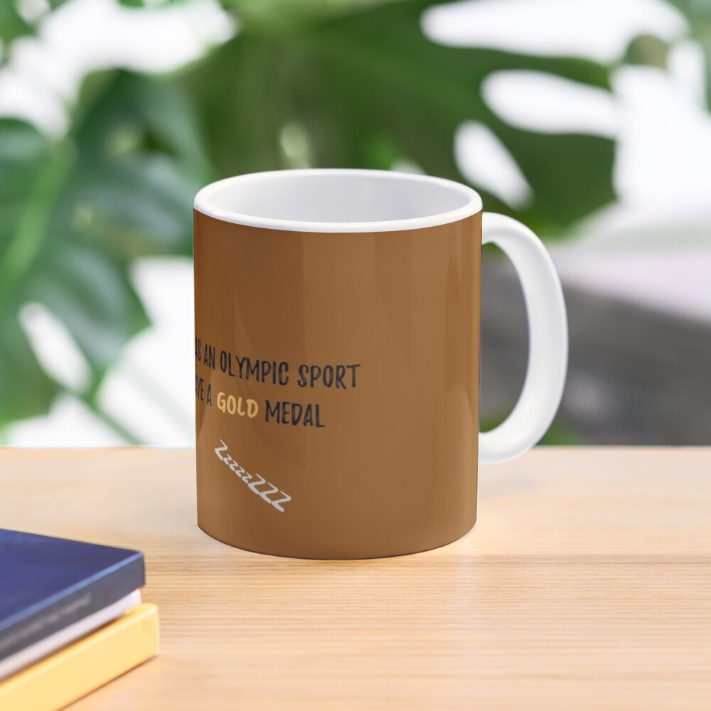 If Sleep was an Olympic Sport? - Mummy to Twins Plus One Mug