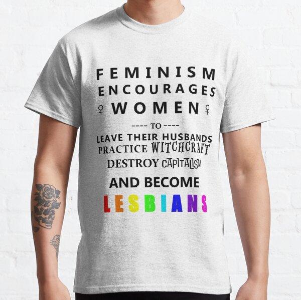 Feminism Encourages... Classic T-Shirt