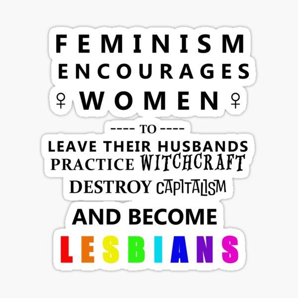 Feminism Encourages... Sticker