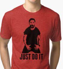 JUST DO IT - Shia LaBeouf Transparent Tri-blend T-Shirt