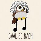 «Owl Be Bach» de PikachuRox