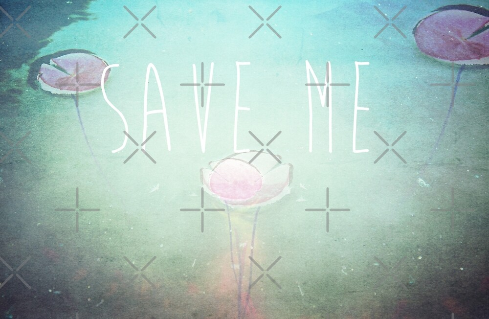 Save Me by Denise Abé