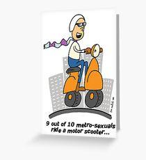 Metrosexual birthday card Greeting Card