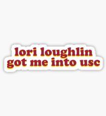 Pegatina Lori Loughlin me metió en la USC