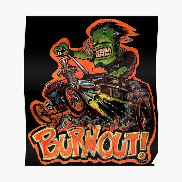 BURNOUT Hot Rod Monster Art Poster