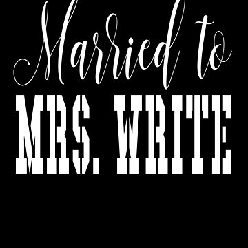 Married To Mrs Write by cnkna