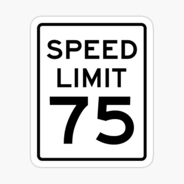 Speed Limit 75 Sticker