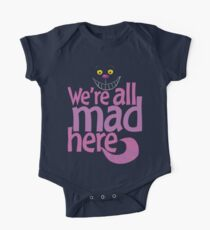 Cheshire Cat We're All Mad Here T Shirt One Piece - Short Sleeve