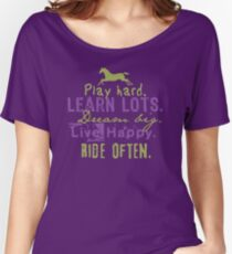 Ride Horses Often Women's Relaxed Fit T-Shirt