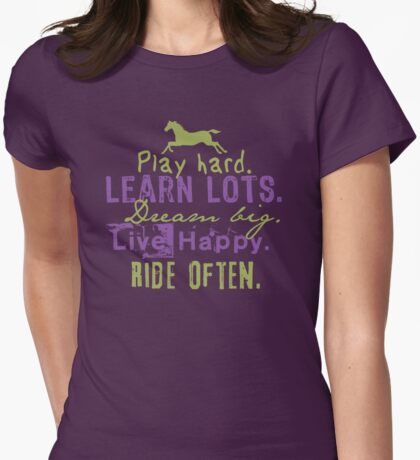 Ride Horses Often Womens Fitted T-Shirt