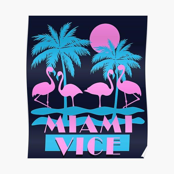 Miami Vice - Flamingo Florida Poster