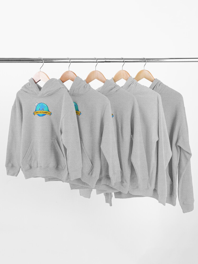 Alternate view of There is no planet B Kids Pullover Hoodie